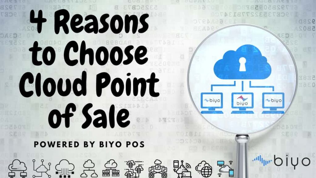 4 Reasons to Choose Cloud Point of Sale